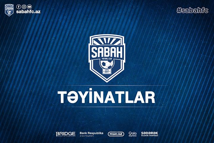"""""""Sabah"""" – """"Qəbələ"""": Təyinatlar açıqlandı"""
