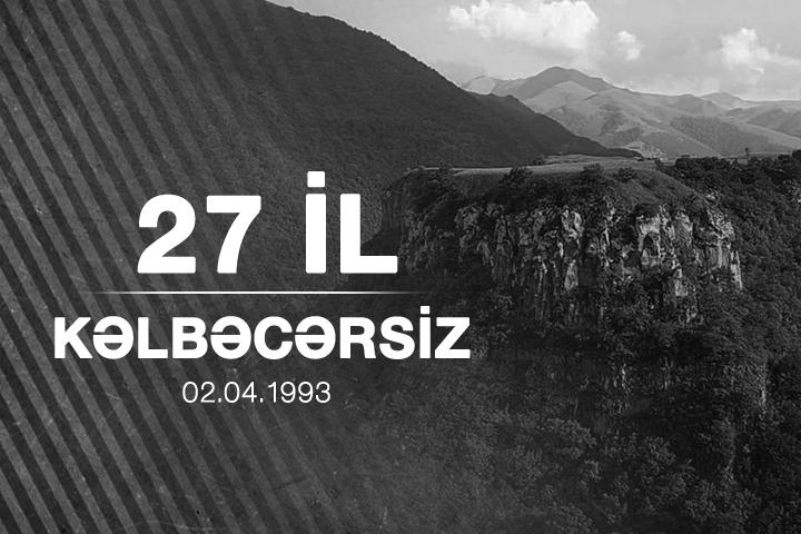 27 il Kəlbəcərsiz…