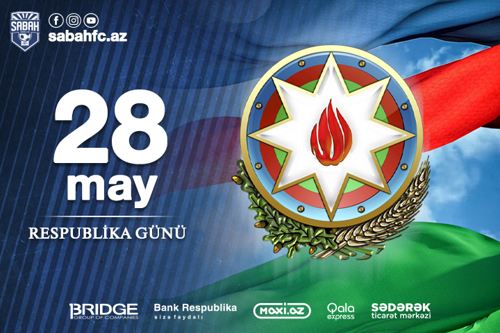 28 May is the Republic Day of Azerbaijan.