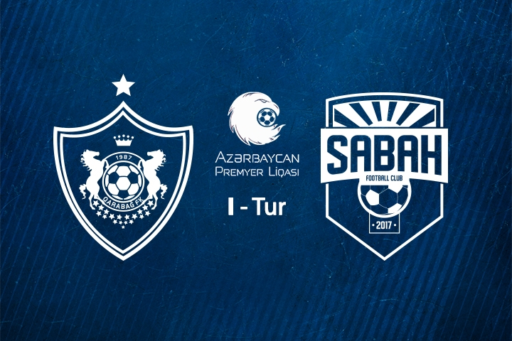 Sabah FC will play against Qarabag FC in the first round