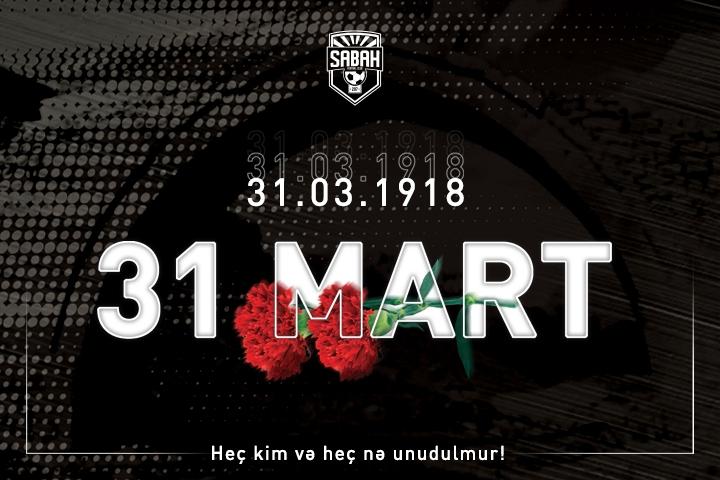 31 Mart – Azərbaycanlıların Soyqırımı Günü